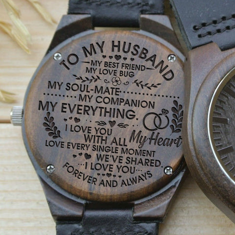 Wooden Watch Wood Watch Engraved To My Husband My Best Friend Love Bug Soulmate Companion Everything Heart Single Moment We've Shared