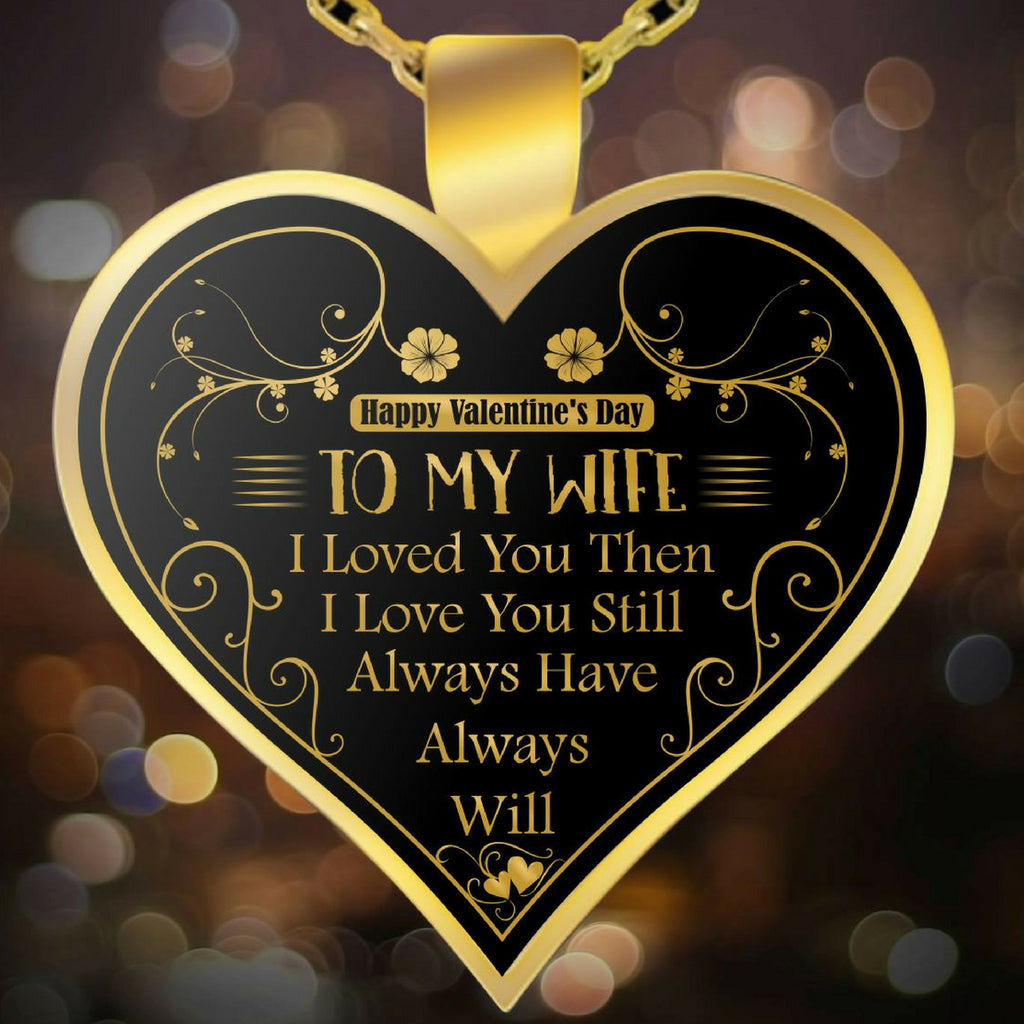 Necklace - To My Wife - Valentine Anniversary Birthday Gold Heart Necklace IV