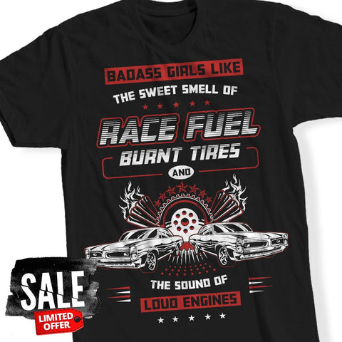 T-Shirt - Badass Girls Like Racing T-Shirt