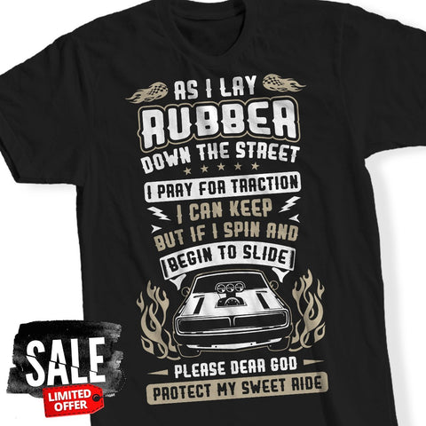 T-Shirt - Protect My Sweet Ride T-Shirt