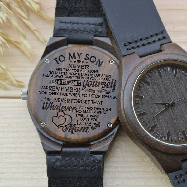 Wooden Watch - Mom To Son To My Son Never Feel Alone Near Or Far Always In Your Heart Believe In Yourself Remember Love You Engraved Wooden Watch Gift
