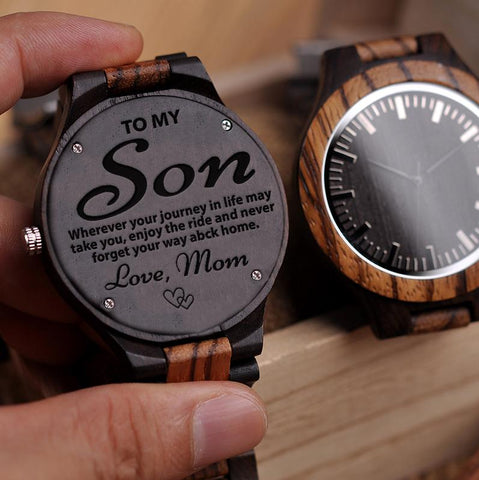 Wooden Watch - Mom To Son To My Son Wherever Journey In Life May Take You Enjoy Ride Never Forget Your Way Back Home Love Mom Engraved Wooden Watch Gift
