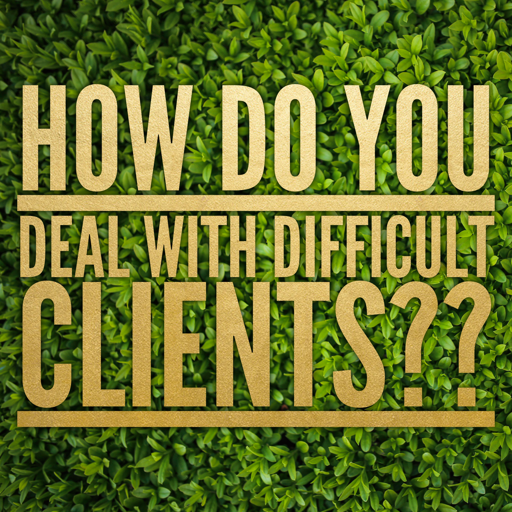 "#TopicTuesday ""How do you deal with difficult clients??"""