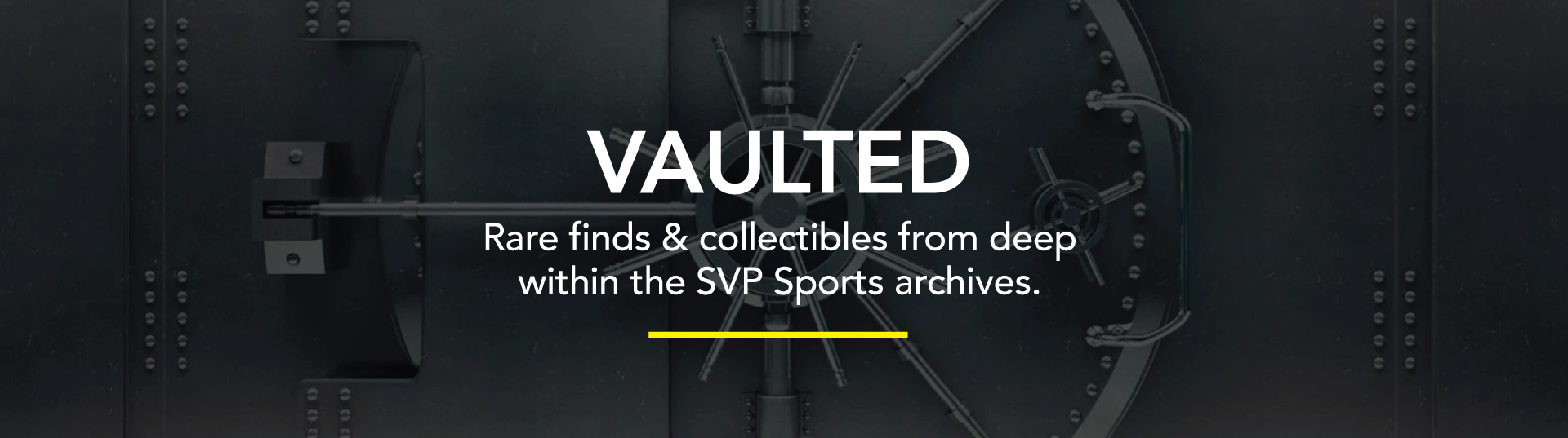 SVP Vaulted - Rare Finds & Collectibles