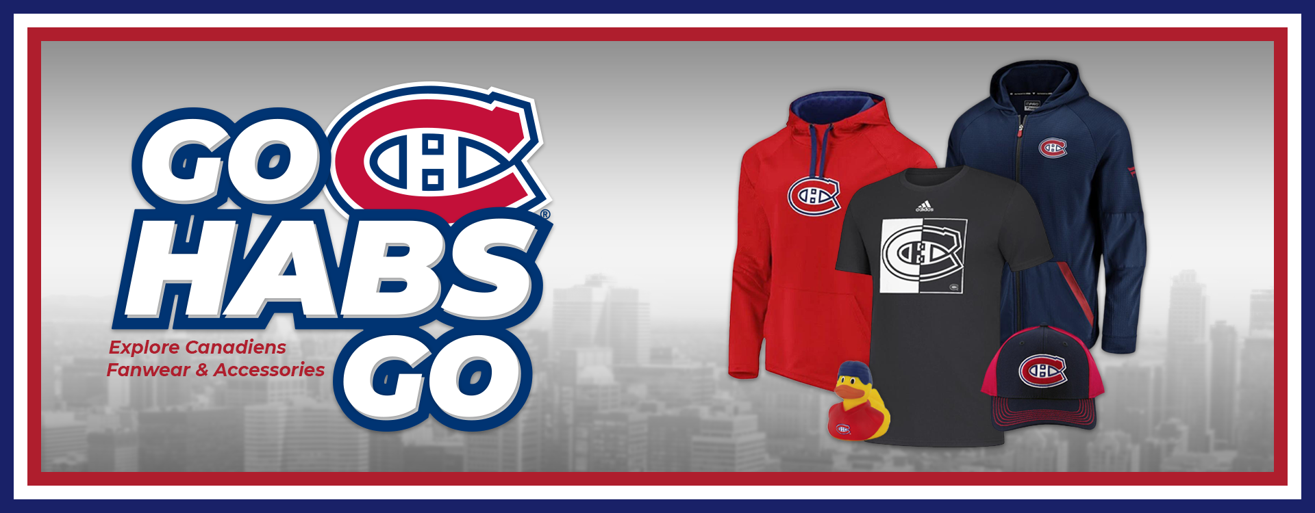 Montreal Canadiens Fanwear & Accessories