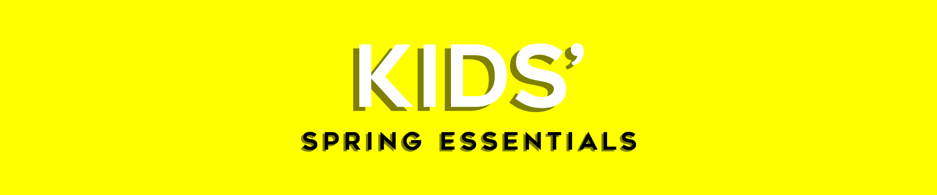 Kids' Spring Essentials