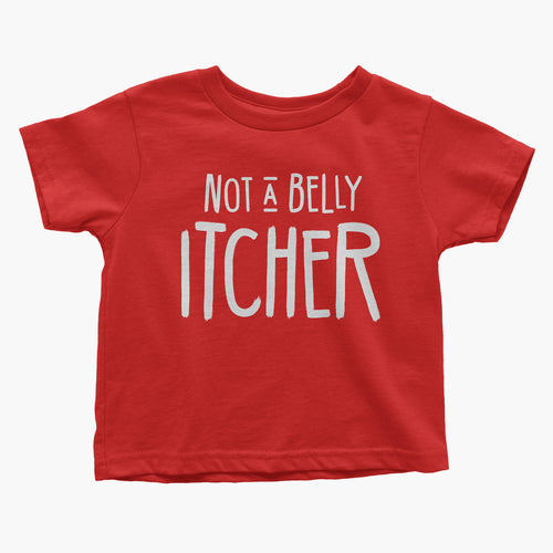 Not a Belly Itcher