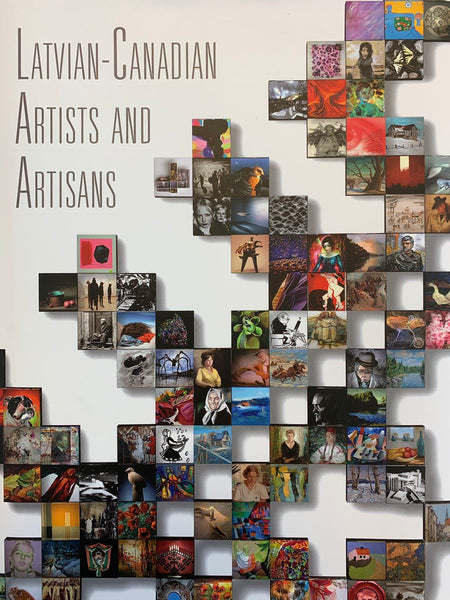 """Latvian - Canadian Artists and Artisans"""