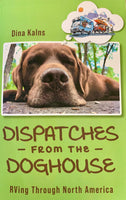 Dina Kalns - Dispatches from the Doghouse