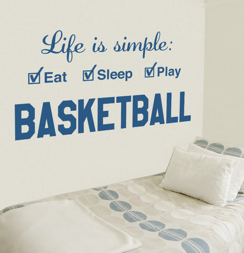 Basketball Life is Simple Play Basketball Kids Wall Decal