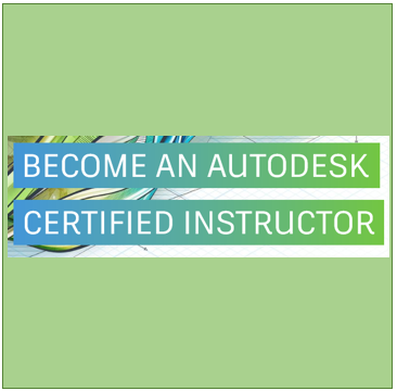 Becoming an Autodesk Certified Instructor
