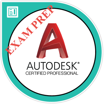 AutoCAD Certified Professional: Practice Exam