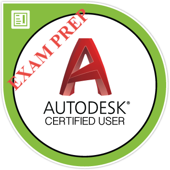 AutoCAD Certified User: Practice Exam