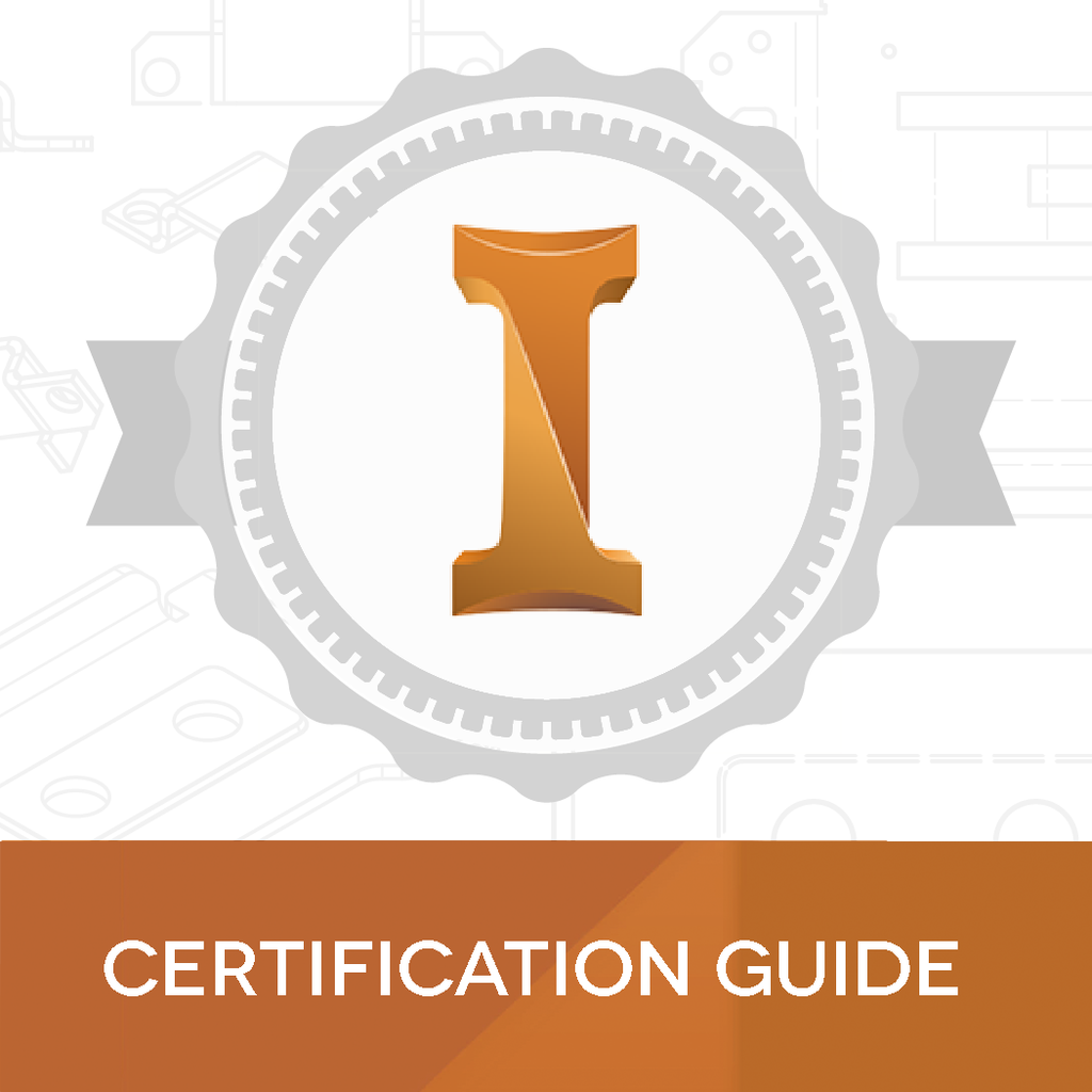 Inventor Certified Professional: Certification Guide & Practice Exam