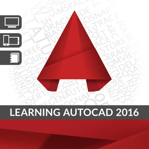 Learning AutoCAD 2016 with Certification Practice Exams