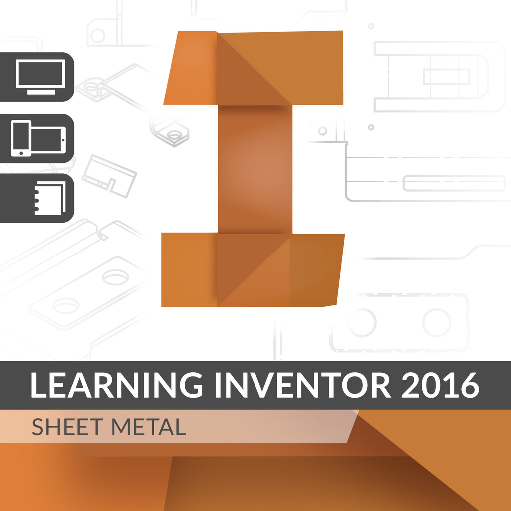 Learning Inventor 2016 - Sheet Metal Design