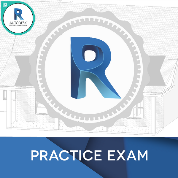 Revit Architecture Certified Professional: Certification Guide & Practice Exam