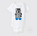 COOL KIDS NERVER SLEEP<br>Pañalero
