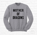 MOTHER OF DRAGONS 2<br>Sudadera