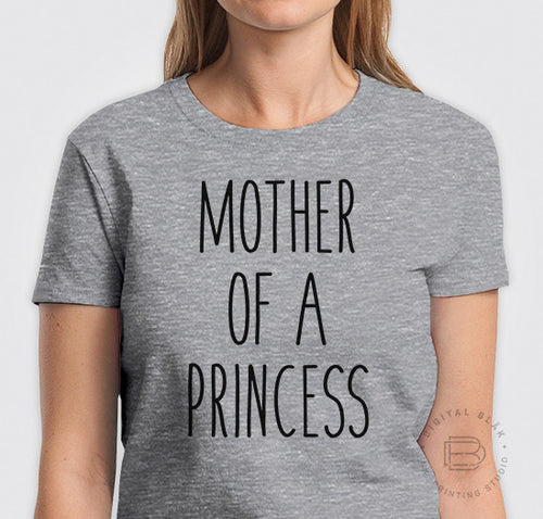 MOTHER OF A PRINCESS