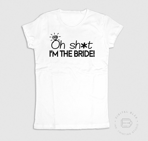 OH SH*T, I'M THE BRIDE!