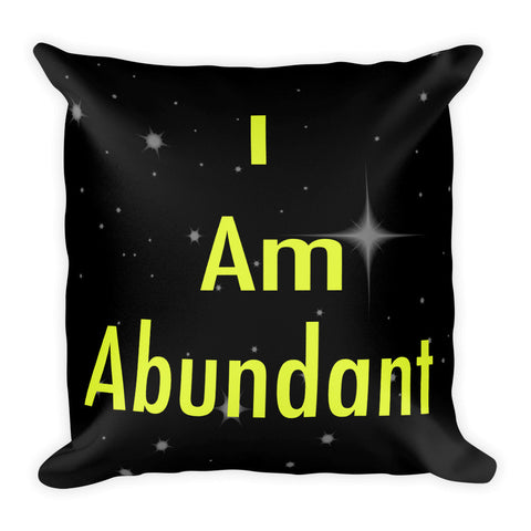 I Am Abundant Pillow