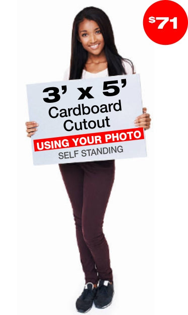 5ft Tall Custom Cardboard Cutout - Lowest Price Guarantee