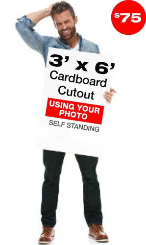 6ft Tall Custom Cardboard Cutout - Lowest Price Guarantee