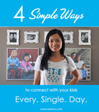 4 Simple Ways to Connect with Your Kids Every.Single.Day. {Includes Video}