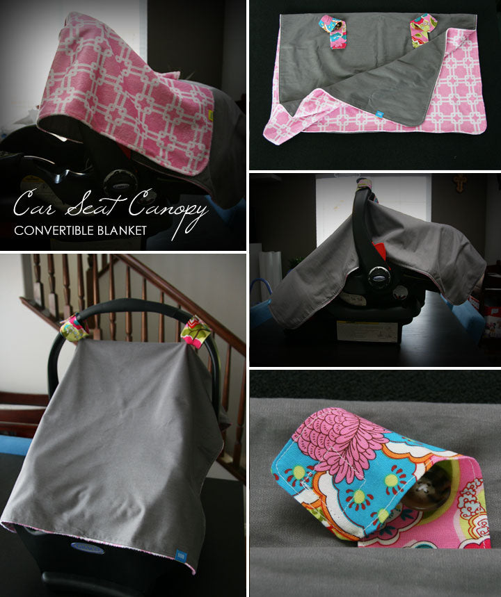 DIY Tutorial - Car Seat Canopy + Baby Blanket