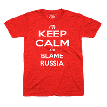 Keep Calm And Blame Russia