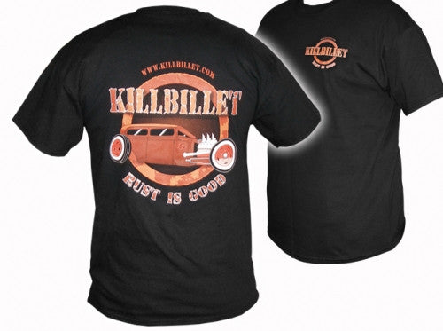 "KillBillet ""Rust is Good"" T shirt"