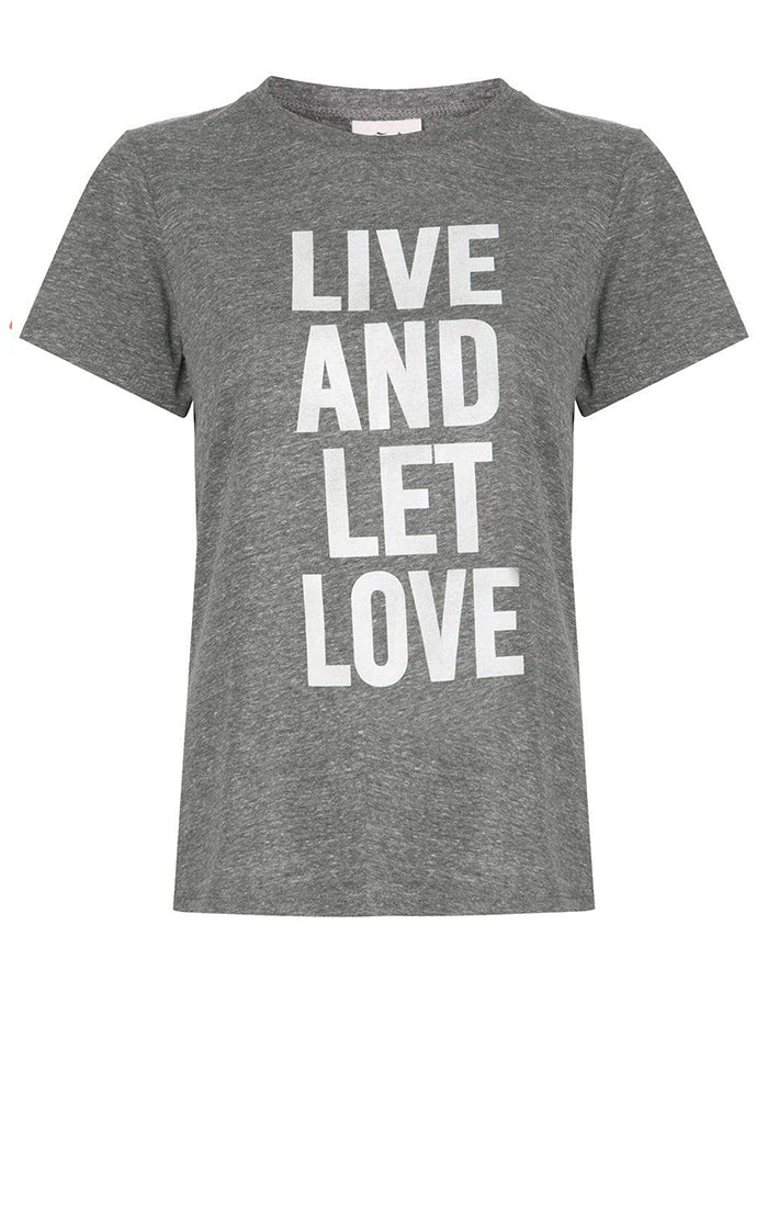 Live And Let Love Tee