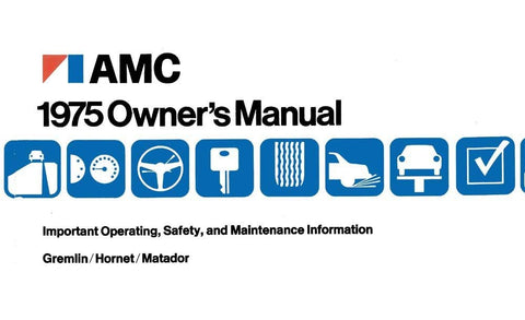 Owner's Manual, Factory Authorized Reproduction, 1975 AMC
