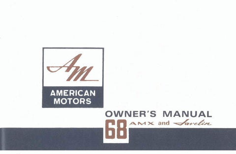 Owner's Manual, Factory Authorized Reproduction, 1968 AMC AMX, Javelin