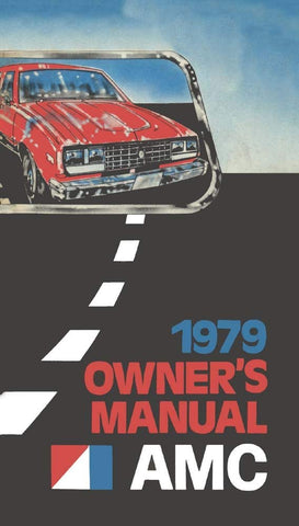 Owner's Manual, Factory Authorized Reproduction, 1979 AMC - AMC Lives