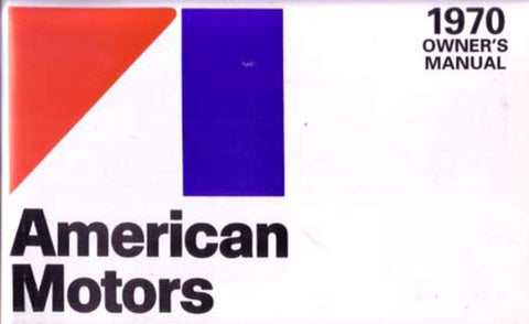 1970 AMC Factory Authorized Owner's Manual