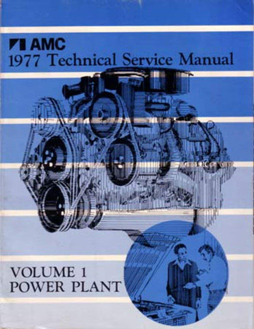 Technical Service Manual, Factory Authorized Reproduction, 1977 AMC