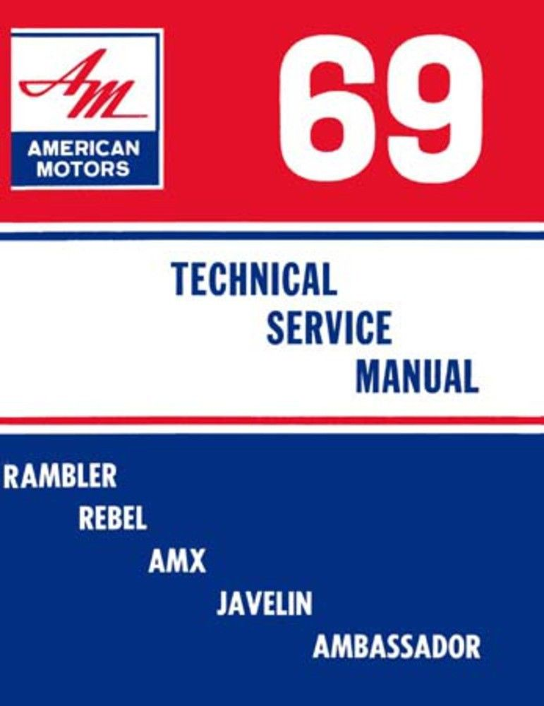 Admirable 1969 Amc Technical Service Manual Amc Lives Wiring Digital Resources Aeocykbiperorg