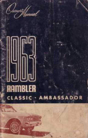 Owner's Manual, Factory Authorized Reproduction, 1963 Rambler Ambassador, Classic - AMC Lives