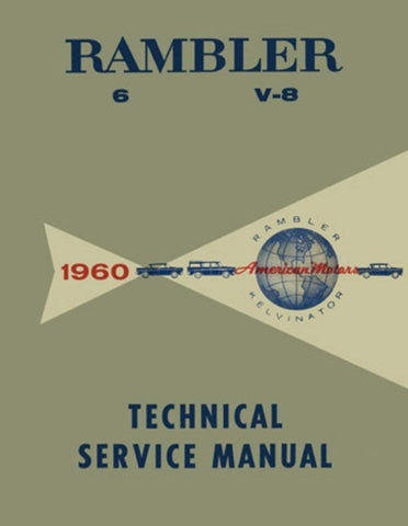 Technical Service Manual, Factory Authorized Reproduction, 1960 Rambler