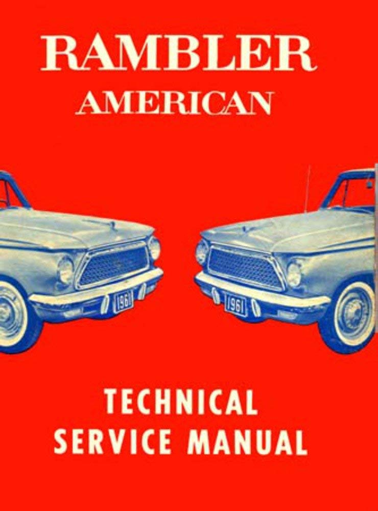 Technical Service Manual  Factory Authorized Reproduction  1961 Ramble