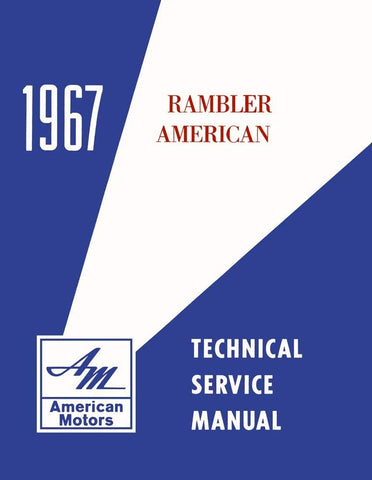 1967 AMC Rambler American Technical Service Manual
