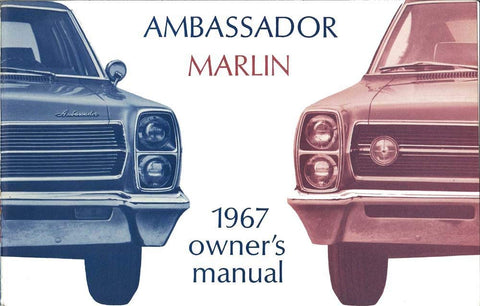 1967 AMC Ambassador & Marlin Factory Authorized Owner's Manual