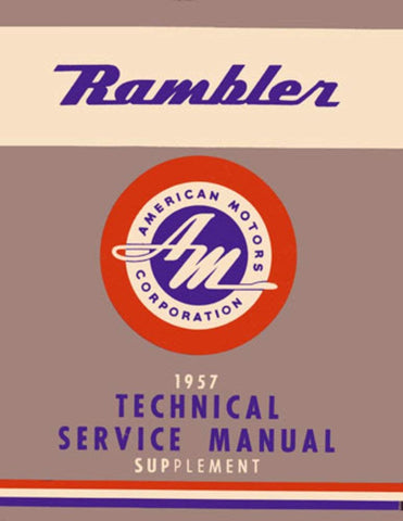 Technical Service Manual, Factory Authorized Reproduction, 1956 Rambler - AMC Lives