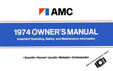 Owner's Manual, Factory Authorized Reproduction, 1974 AMC