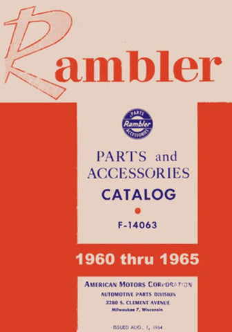 Parts & Accessories Interchange Catalog, F-14063, Factory Authorized Reproduction, 1960-1965 Rambler
