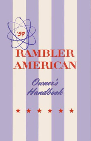 1959 AMC Rambler American Factory Authorized Owner's Manual