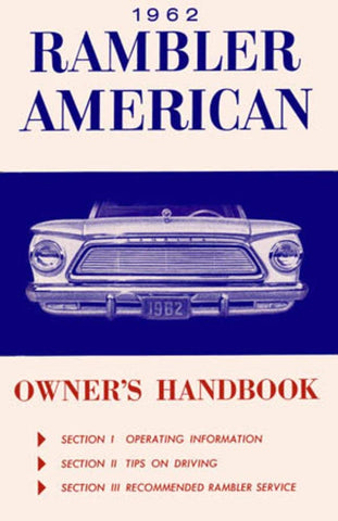 1962 AMC Rambler American Classic Factory Authorized Owner's Manual