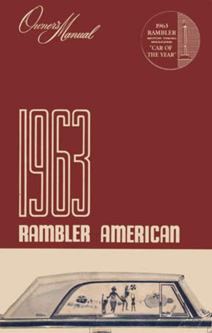 Owner's Manual, Factory Authorized Reproduction, 1963 Rambler American